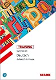STARK Training Gymnasium - Deutsch Aufsatz 7./8. Klasse
