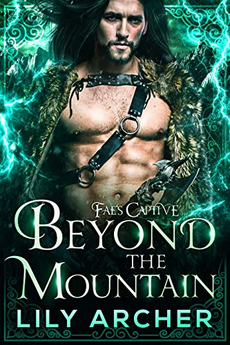 Beyond the Mountain (Fae's Captive Book 4) (English Edition)