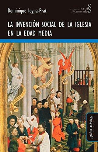 Invencion Social De La Iglesia En La Edad Media (Crisis Nacimientos) (Rustico)