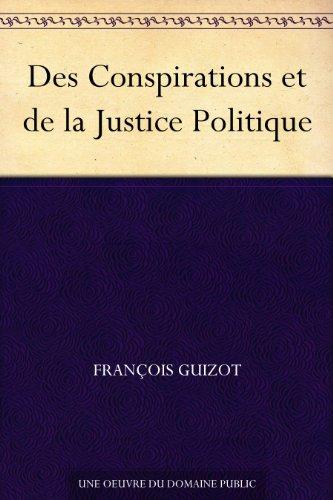Couverture du livre Des Conspirations et de la Justice Politique