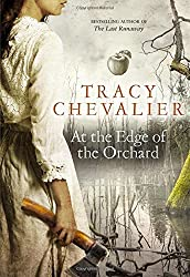 At the Edge of the Orchard by Tracy Chevalier (2016-03-10)