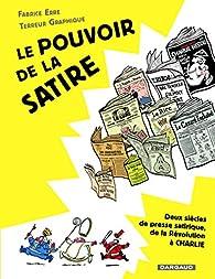 Le pouvoir de la satire par Fabrice Erre