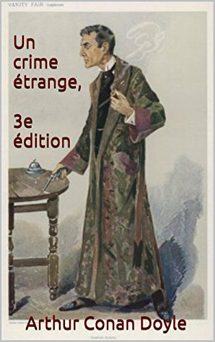 Un crime étrange, 3e édition par Arther Conan Doyle