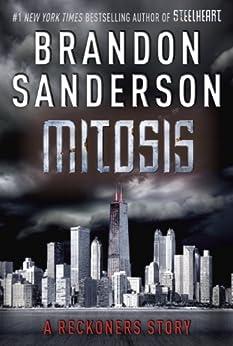 Mitosis: A Reckoners Story par [Sanderson, Brandon]