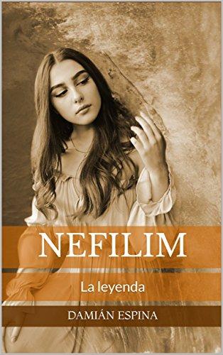 Nefilim: La leyenda por Damián Espina
