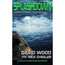 Splashdown: A Dane and Bones Origins Story (Dane Maddock Origins) (Volume 3) by Chesler, Rick, Wood, David (2014) Paperback