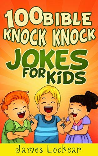 100 Bible Knock Knock Jokes For Kids