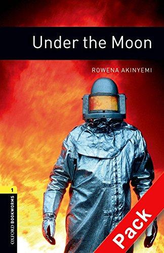 Oxford Bookworms Library: Oxford Bookworms 1. Under the Moon CD Pack: 400 Headwords por Rowena Akinyemi