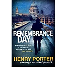 Remembrance Day by Porter, Henry ( AUTHOR ) Sep-16-2010 Paperback