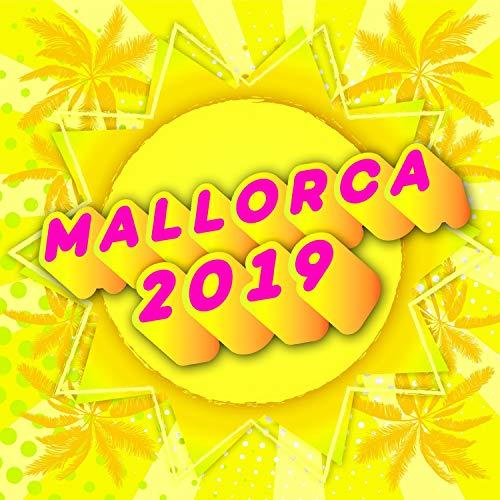 Mallorca 2019 - Mallorcastyle XXL Party Schlager Hits 2019 [Explicit] (Saufi Saufi Saufen am Weekend mit Suffia im Helikopter bis zum Wiesn Oktoberfest und Closing 2020)