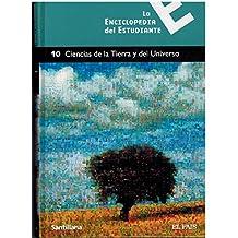 LA ENCICLOPEDIA DEL ESTUDIANTE 10-CIENCIAS DE LA TIERRA Y DEL UNIVERSO
