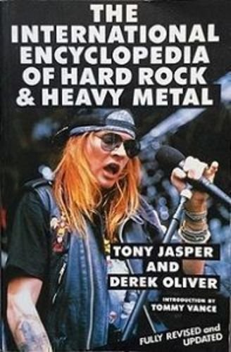 The International Encyclopaedia of Hard Rock and Heavy Metal
