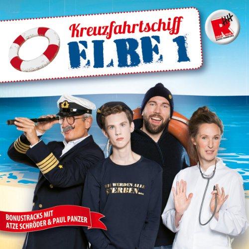Preisvergleich Produktbild Radio Hamburg - Kreuzfahrtschiff Elbe 1 [inkl. Bonustracks mit Atze Schröder & Paul Panzer]