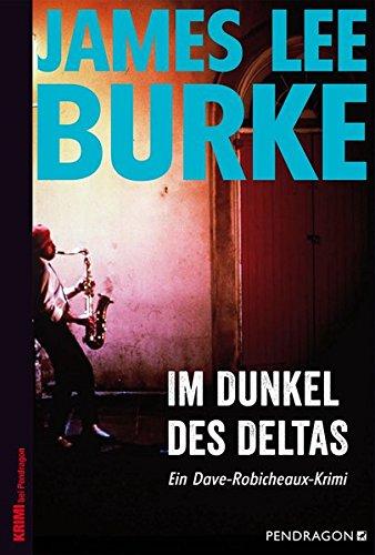 James Lee Burke: Im Dunkel des Deltas
