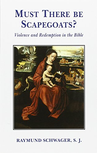 Must There be Scapegoats?: Violence and Redemption in the Bible