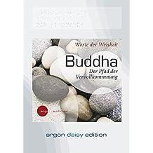 Buddha (DAISY Edition): Der Pfad der Vervollkommnung