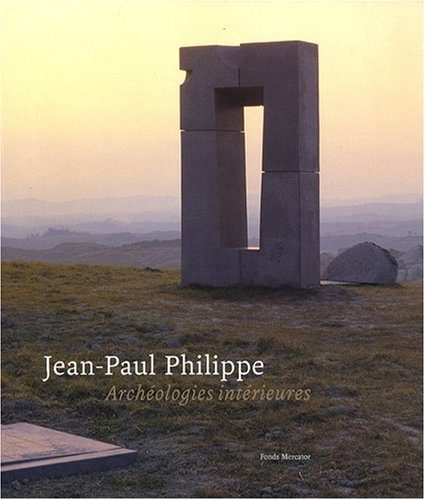 Jean-Paul Philippe : Archologies intrieures