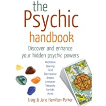 The Psychic Handbook: Discover and Enhance Your Hidden Psychic Powers