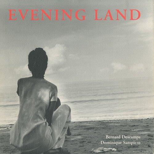 Evening Land par Dominique Sampiero