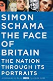 The Face of Britain: The Nation through Its Portraits