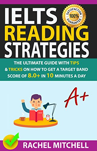 IELTS Reading Strategies: The Ultimate Guide with Tips and Tricks on