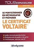 Se perfectionner en orthographe et préparer le certificat voltaire