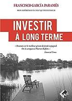 Investir à long terme de Francisco García Paramés