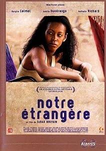 """Afficher """"Notre étrangère"""""""