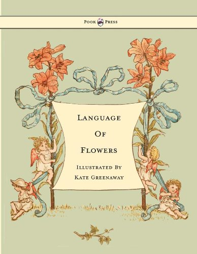 Language of Flowers - Illustrated by Kate Greenaway (English Edition)