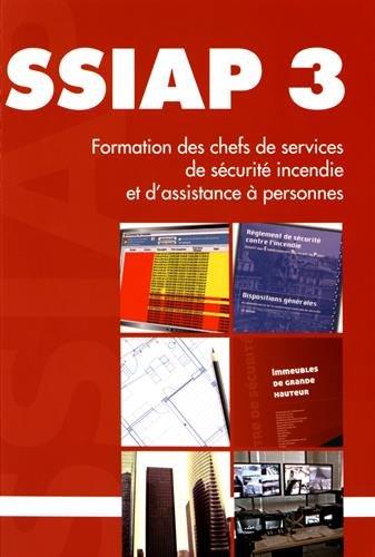 SSIAP 3 : Formation des chefs de service de sécurité incendie et d'assistance à personnes