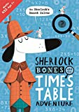 #10: Sherlock Bones and the Times Table Adventure (Buster Maths Games)