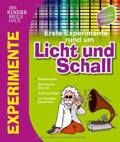 Der Kinder Brockhaus Erste Experimente rund um Licht und Schall