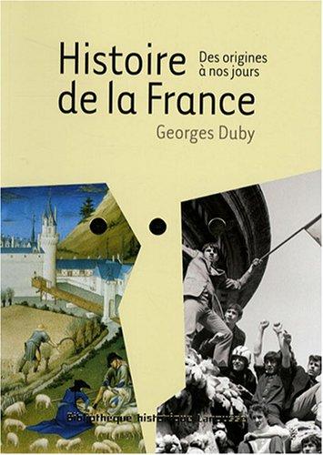 Histoire de la France : Des origines  nos jours