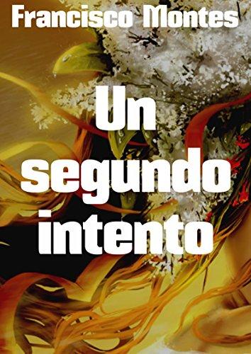 un-segundo-intento-spanish-edition