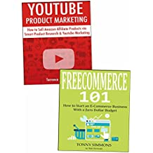 Create Your First Ecommerce Business: Sell Through YouTube Marketing & Free Ecommerce Website  (English Edition)