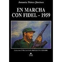 En marcha con Fidel-1959