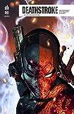 Deathstroke Rebirth, Tome 1 - Le professionnel