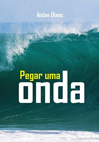pegar-uma-onda-portuguese-edition