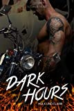 DARK HOURS Hulk und Claire: Der Fire Devils MC (8)