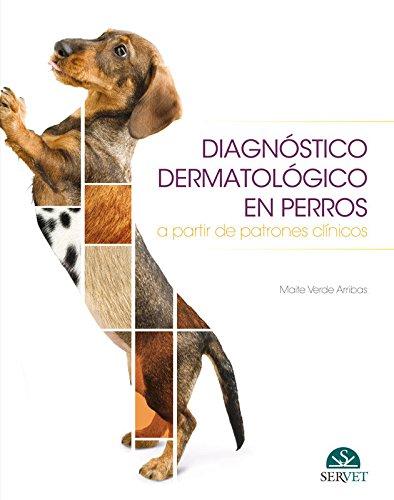 Diagnóstico dermatológico en perros a partir de patrones clínicos (papel+e-book) - Libros de veterinaria - Editorial Servet por Maite Verde Arribas