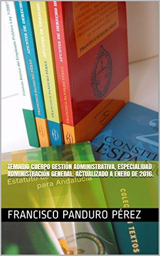 temario-cuerpo-gestion-administrativa-especialidad-administracion-general-actualizado-a-febrero-de-2