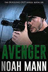 Avenger (The Bugging Out Series Book 6)