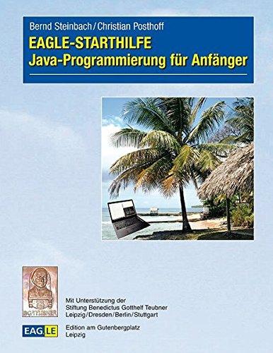 EAGLE-STARTHILFE Java-Programmierung für Anfänger