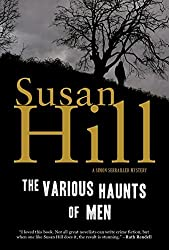 The Various Haunts of Men: A Simon Serrailler Mystery by Susan Hill (2008-04-01)
