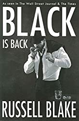 [(Black Is Back (Black #2))] [By (author) Russell Blake] published on (November, 2013)