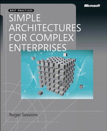 Simple Architectures for Complex Enterprises (Developer Best Practices)