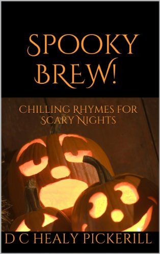 Spooky Brew! Chilling Rhymes for Scary Nights (English - Halloween-gedichte Spooky Kinder Für