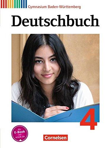Deutschbuch 04: 8. Schuljahr. Schülerbuch Gymnasium Baden-Württemberg: Angepasst an den Bildungsplan 2016 por Ina Cattaneo