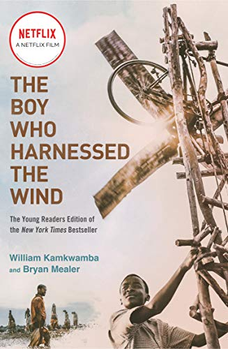 The Boy Who Harnessed the Wind: Young Readers Edition di William Kamkwamba,Bryan Mealer,Anna Hymas
