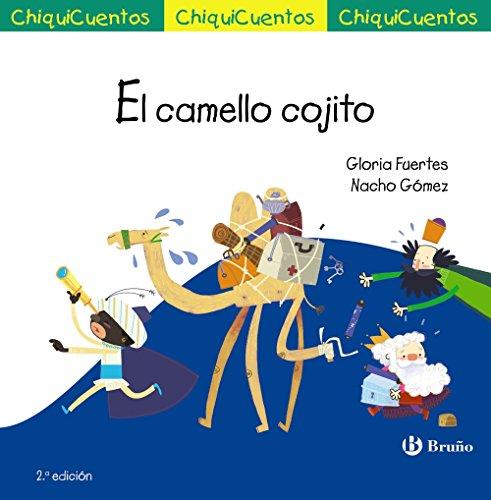 El camello cojito: Auto de los Reyes Magos